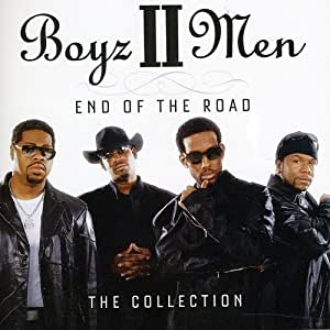 End Of The Road: The Collection /  Boyz Ii Men