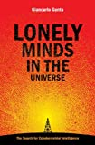 Lonely Minds in the Universe: The Search for Extraterrestrial Intelligence