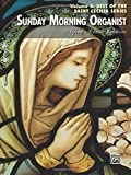 Sunday Morning Organist, Vol 5: Best of the Saint Cecilia Series