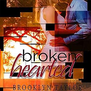 Brokenhearted Audiobook