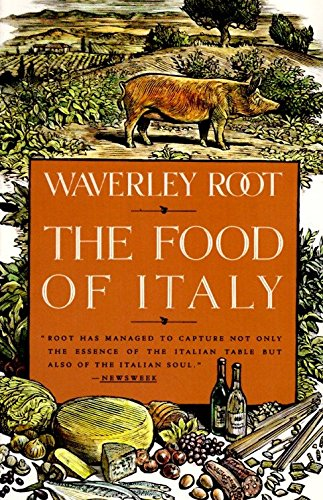 The Food of Italy by Waverley Root