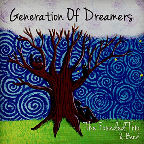 Generation of Dreamers