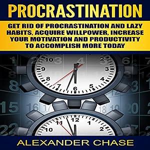 how to get rid of procrastination habits