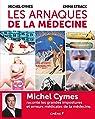 Les arnaques de la médecine par Cymes