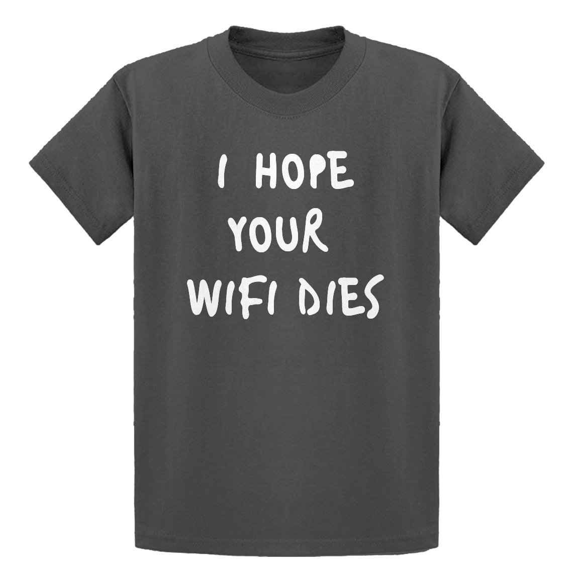 Indica Plateau Youth I Hope Your WiFi Dies Kids T-Shirt