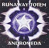 Andromeda by RUNAWAY TOTEM (1999-01-01)