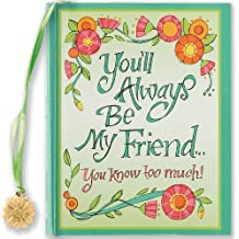 You'll Always be My Friend You Know Too Much! (Mini Book) (Charming Petites)