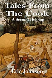 Tales from the Cook: A Second Helping (Culinary Folklore)