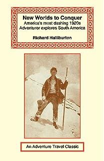 The Royal Road to Romance 1925: Richard Halliburton, With