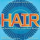 Hair: The American Tribal Love-Rock Musical