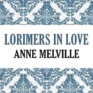 Lorimers in Love Audiobook