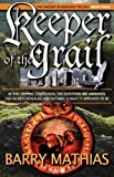 Keeper of the Grail, Barry Mathias, 1897435150