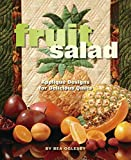 img - for Fruit Salad: Applique Designs for Delicious Quilts by Bea Oglesby (2008-04-22) book / textbook / text book
