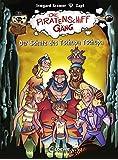 Die Piratenschiffgäng - Der Schatz des Tschupa Tschupa: Band 4