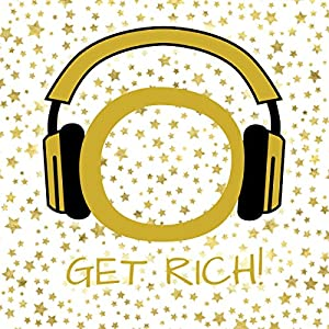 Get Rich! Manifest wealth, prosperity and abundance by Hypnosis Audiobook