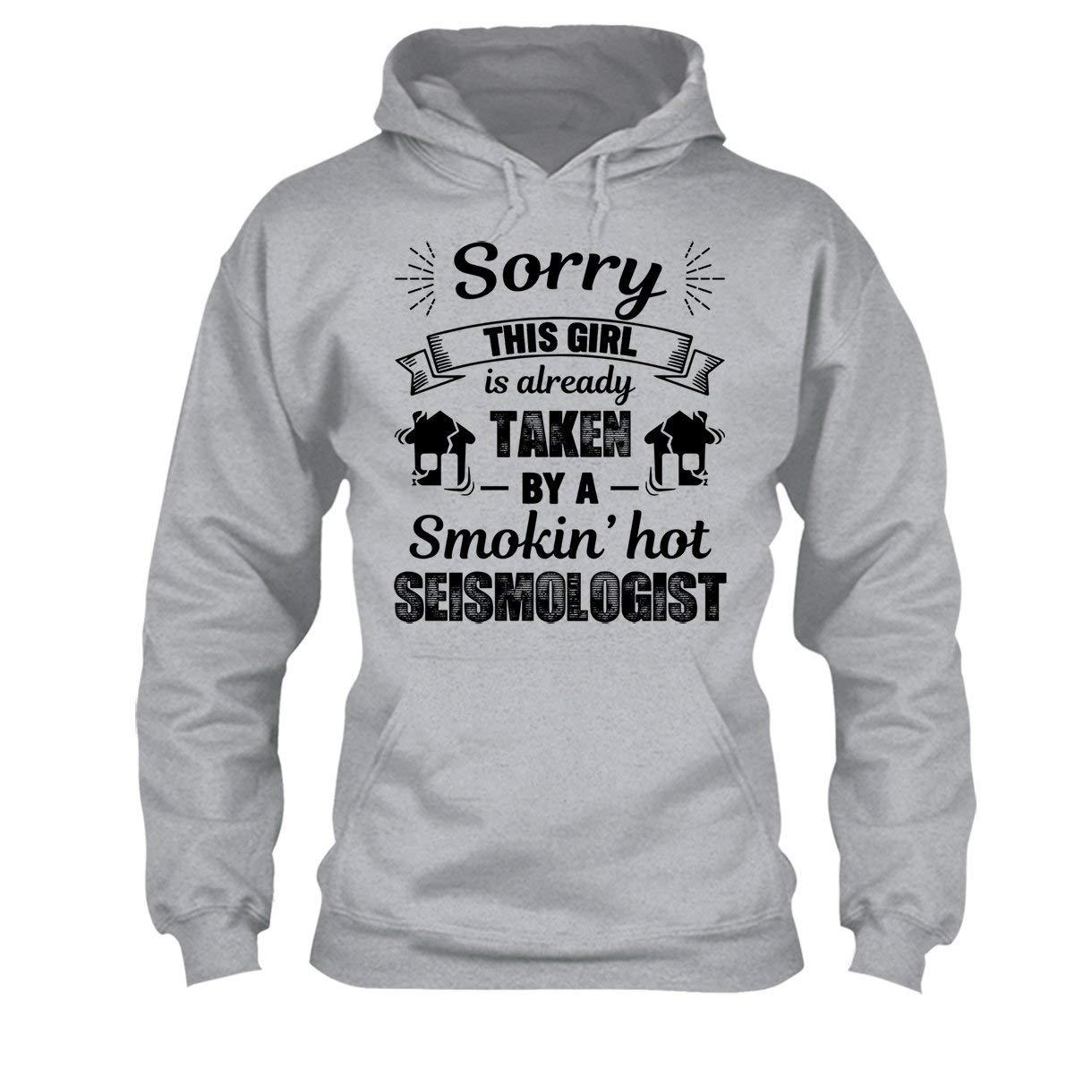 Sweatshirt Design Cool Taken by Hot Seismologist Tshirt