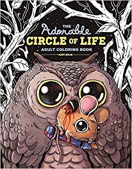 Amazon The Adorable Circle Of Life Adult Coloring Book