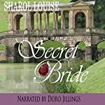 Secret Bride | Sharol Louise