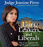 by Jeanine Pirro (Author, Narrator), Hachette Audio (Publisher) (37)  Buy new: $29.65$25.95