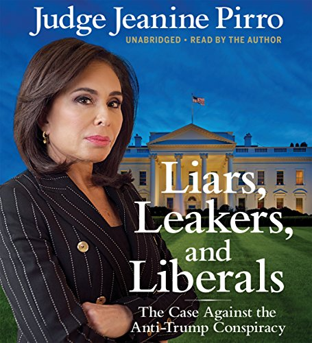 Liars, Leakers, and Liberals cover