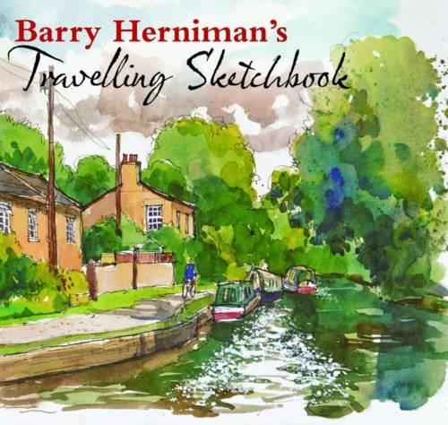Read Online Barry Herniman's Travelling Sketchbook. PDF
