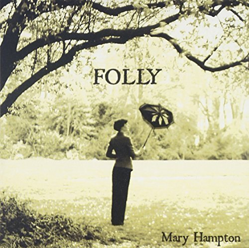 Folly by Mary Hampton