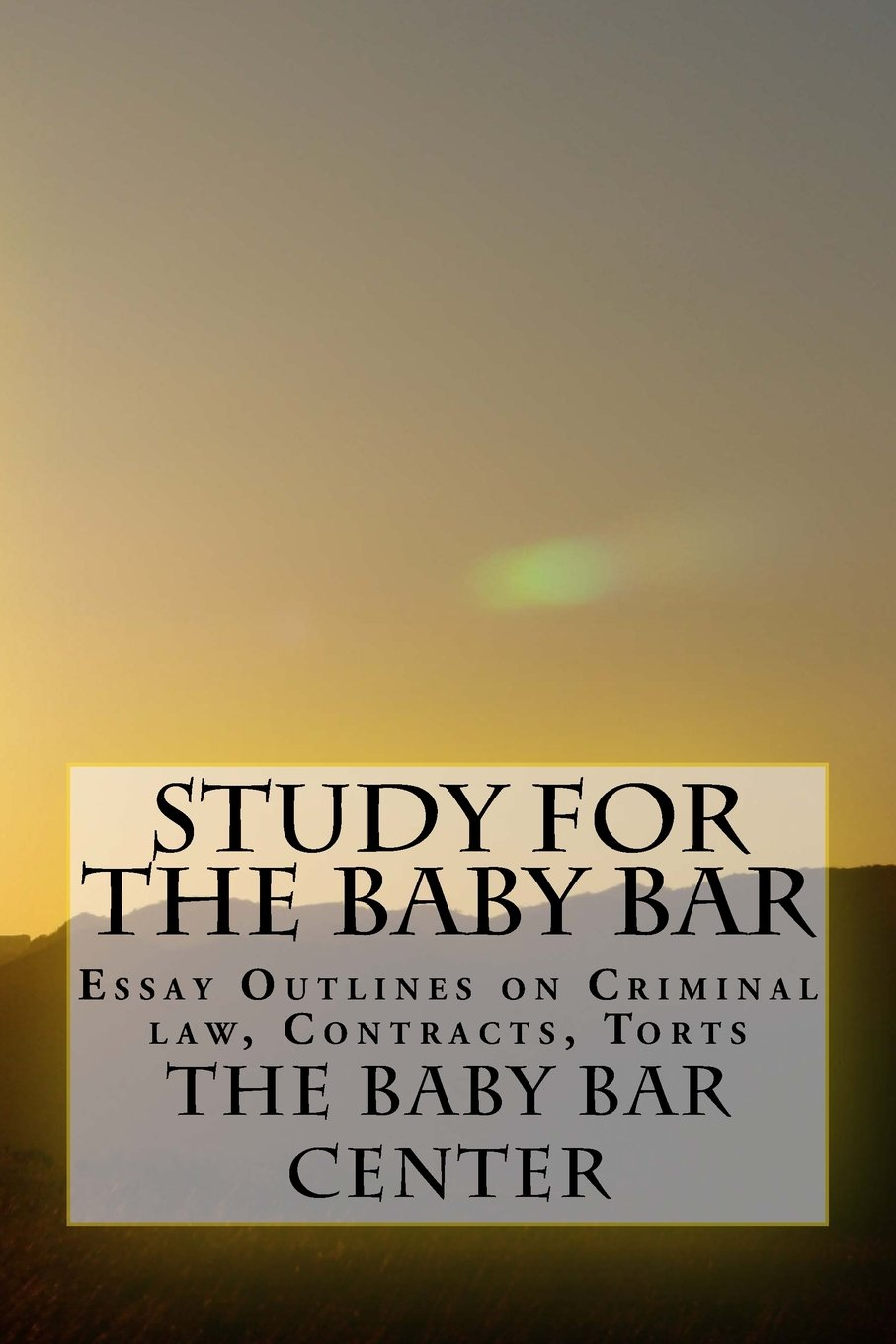 Download Study For The Baby Bar: Essay Outlines on Criminal law, Contracts, Torts pdf