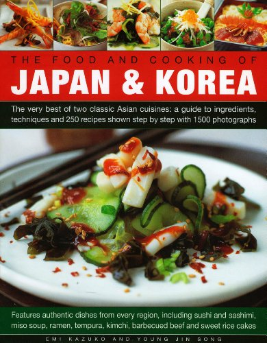 The Food and Cooking of Japan & Korea by Emi Kazuko, Young Jin-Song