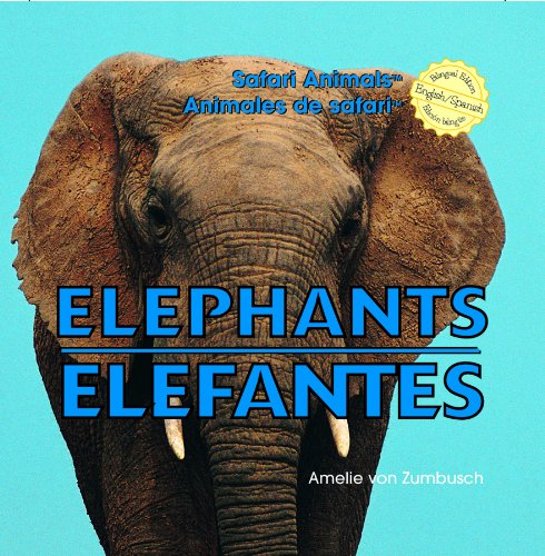 Download Elephants/Elefantes (Safari Animals / Animales De Safari) (English and Spanish Edition) pdf epub