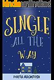Single All The Way: A funny, feel-good, festive read for Christmas 2020