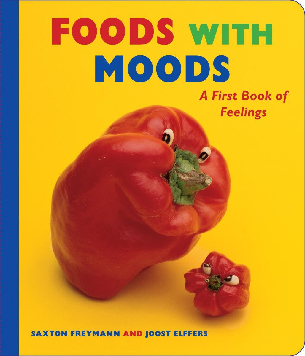 Foods with Moods: A First Book of Feelings ebook