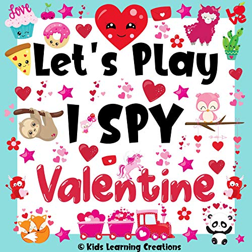 Let's Play I Spy Valentine: Funny And Cute Picture Book For Children Ages 2-5 (Valentine's Day Edition Activity Game Book 1) (Az Coloring Pages Christmas)