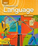 Elements of Language, First Course Grade 7, Judith L. Irvin and Lee Odell, 0030941938