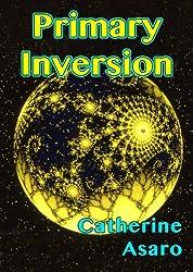 Primary Inversion (English Edition)