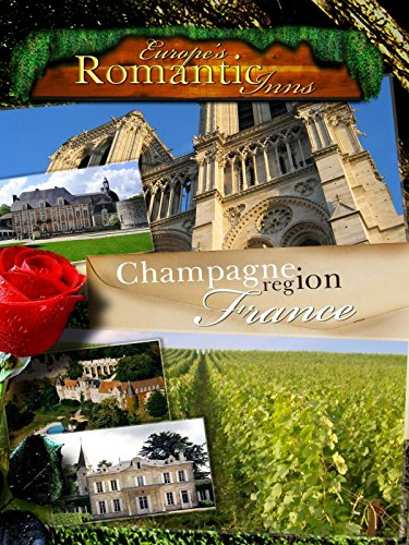 Europe's Classic Romantic Inns - Champagne (Boxed Champagne)