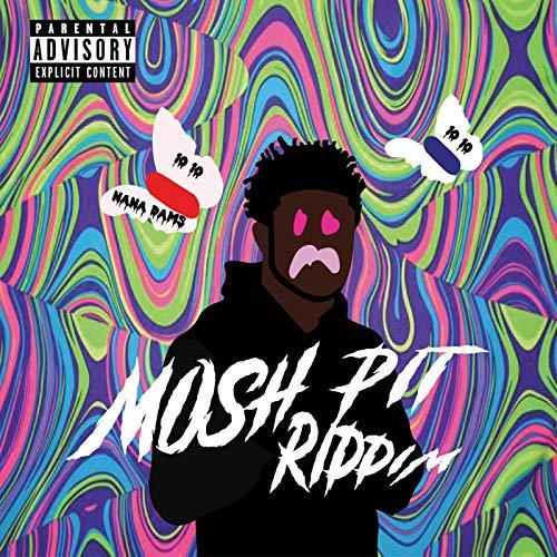 Mosh Pit Riddim [Explicit]