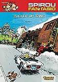 Spirou & Fantasio 19: Zucker im Tank: (Neuedition)