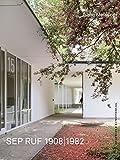 Sep Ruf 1908-1982: Leben und Werk (Kunstwissenschaftliche Studien)