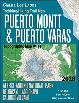 Trekking/Hiking Trail Map Puerto Montt & Puerto Varas Alerce ... on orienteering map, hiking tours, hiking trail, following a map, trail map, hunting map, space exploration map, hiking tracks, nature map, places to go map, hiking tips,