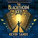 Blackthorn Key Audiobook by Kevin Sands Narrated by Ray Panthaki