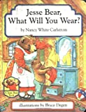 Jesse Bear, What Will You Wear?, Nancy White Carlstrom, 0689809301