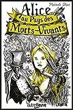 """Afficher """"Alice au pays des morts-vivants n° 1"""""""
