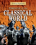 Timeline of the Classical World, Charlie Samuels, 1433934809