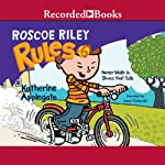 Never Walk in Shoes that Talk: Roscoe Riley Rules #6 | Katherine Applegate