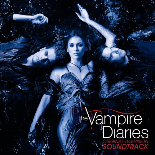 - The Vampire Diaries: Original Television Soundtrack