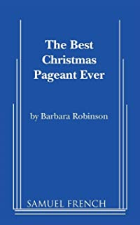 the best christmas pageant ever script - The Best Christmas Pageant Ever Summary