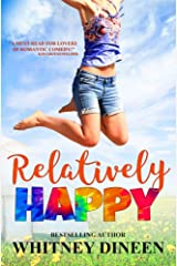 Relatively Happy (Relativity Series Book 3) Kindle Edition