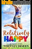 Relatively Happy (Relativity Series Book 3)