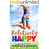 Relatively Happy (Relativity Series Book 3)
