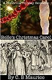Belle's Christmas Carol: A Holiday Historical Romance